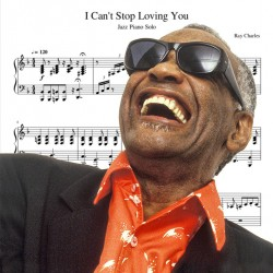 Ray Charles - I Can't Stop...
