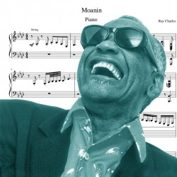Foutz Moanin - Ray Charles...