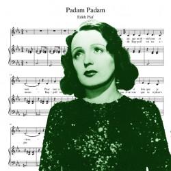 Edith Piaf - Padam Padam...