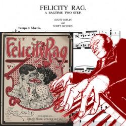 Scott Joplin - Felicity Rag...