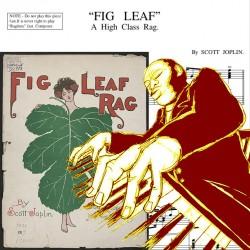 Scott Joplin - Fig Leaf Rag...