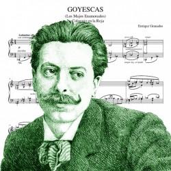Enrique Granados - GOYESCAS...