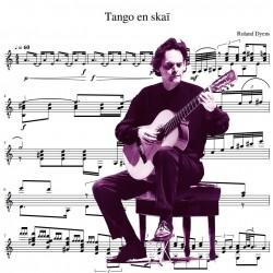 Roland Dyens - Tango en...